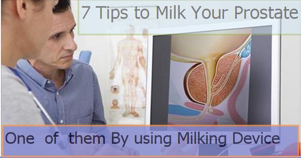 Tips  for  Milking  Prostate