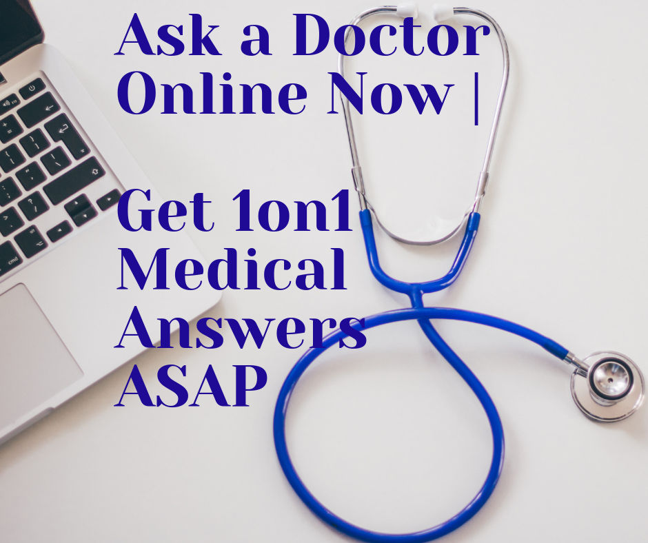 ask a doctor now